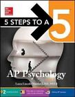 5 Steps to a 5 AP Psychology: 2017 by Laura Lincoln Maitland (Paperback, 2016)