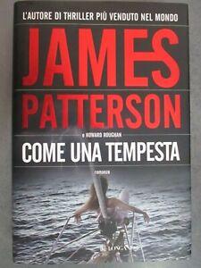 JAMES PATTERSON - COME UNA TEMPESTA - LONGANESI 2002