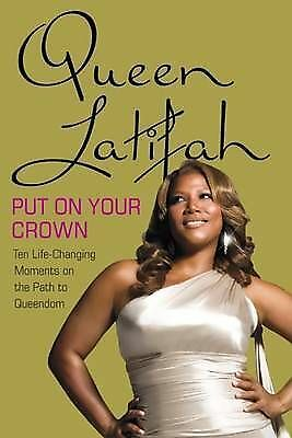 1 of 1 - Put on Your Crown: Life-Changing Moments on the Path to Queendom-ExLibrary
