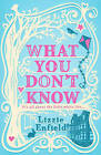 What You Don't Know by Lizzie Enfield (Hardback, 2011)