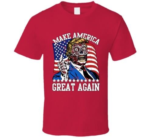 Make America Great Again Trump USA They Live Parody Funny T Shirt