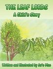 THE Leaf Lords: A Child's Story by An'e Mae (Paperback, 2011)