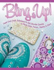 Bling it Up, Add Sparkle to Phone Cases, Purses Jewelry & More