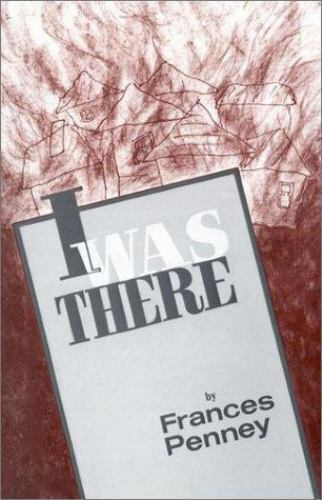 I Was There Frances Penney Paperback Used - Good