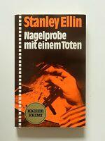 Stanley Ellin Nagelprobe mit einem Toten Roman Krimi Kaiser Verlag