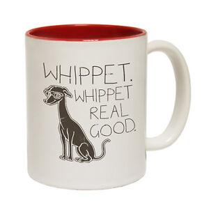 Funny-Mugs-Whippet-Real-Good-Animals-Joke-Humour-Christmas-NOVELTY-MUG