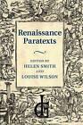 Renaissance Paratexts by Cambridge University Press (Paperback, 2014)