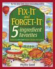 Fix-It and Forget-It 5-Ingredient Favorites: Comforting Slow-Cooker Recipes by Phyllis Good (Paperback, 2016)
