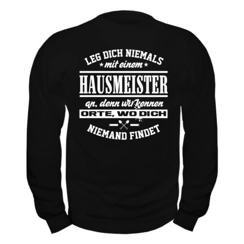An Mit Leg Sweatshirt Facility Beruf Nie Pullover Dich Einem Manager Hausmeister Yq4xYptB