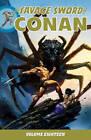 Savage Sword of Conan: Volume 18 by Various (Paperback, 2015)