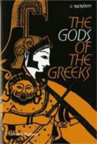 The Gods of the Greeks Karl Kerenyi, Carl Kerenyi Paperback