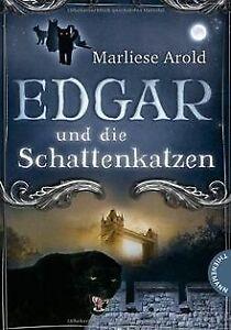 Edgar-und-die-Schattenkatzen-von-Marliese-Arold-Buch-Zustand-gut