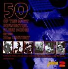 50 of the Most Influential Blues Songs of the 20th Century by Various Artists (CD, Nov-2011, 2 Discs, Jasmine Records)