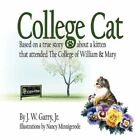 College Cat by J W Garry Book (paperback / Softback)