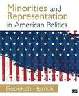 Minorities and Representation in American Politics by Rebekah L. Herrick (Paperback, 2016)