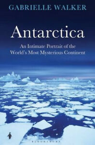 Antarctica-An-Intimate-Portrait-of-the-World-039-s-Most-Mysterious-Continent