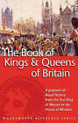 The Book of the Kings and Queens of Britain by G. S. P. Freeman-Grenville (Paperback, 1994)