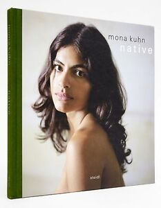 Mona-Kuhn-Native-new-in-plastic-out-of-print-isbn-9783865219664