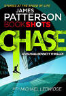 Chase: Bookshots by James Patterson (Paperback, 2016)