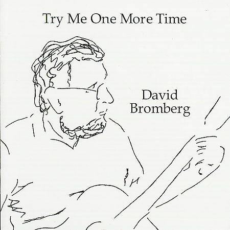 1 of 1 - Try Me One More Time by David Bromberg CD Appleseed Records