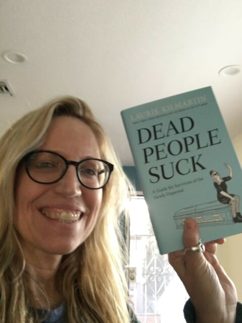 Dead People Suck, personally signed TO YOU by author Laurie Kilmartin