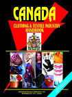 Canada Clothing & Textile Industry Handbook by International Business Publications, USA (Paperback / softback, 2005)
