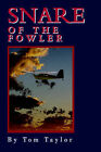 Snare of the Fowler by Tom Taylor (Paperback / softback, 2002)