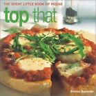 Top That : The Great Little Book of Pizzas by Emma Summer (2002, Paperback)