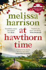 At Hawthorn Time: Costa Shortlisted 2015 by Melissa Harrison (Paperback, 2016)