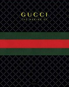 GUCCI: the Making Of (2011, Hardcover) Brand New (0847836797)