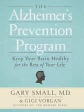 The Alzheimer's Prevention Program: Keep Your Brain Healthy for the Re-ExLibrary
