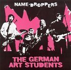 Name-Droppers * by The German Art Students (CD, 2005, Autobahn)