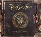 Cult (Ltd.Digipak) von DIE,For,To (2015)