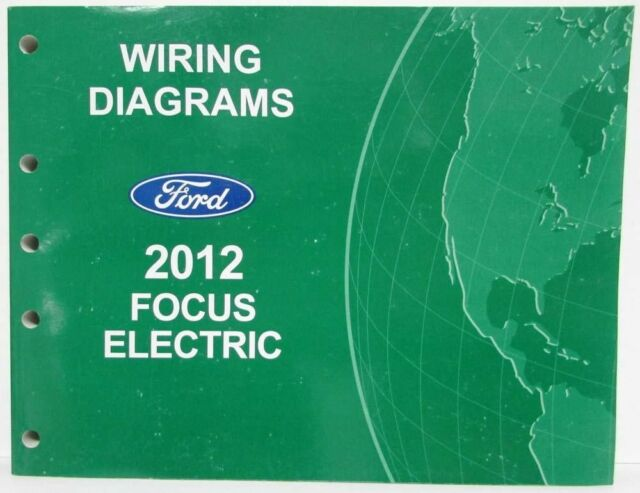 2012 Ford Focus Electric Electrical Wiring Diagrams Manual
