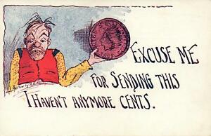 VINTAGE-EXCUSE-ME-FOR-SENDING-THIS-I-HAVEN-039-T-ANYMORE-CENTS-POSTCARD-UNUSED