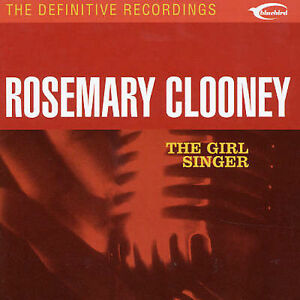 ROSEMARY-CLOONEY-THE-GIRL-SINGER-THE-DEFINITIVE-RECORDINGS-16-TRACK-CD-USA-2003