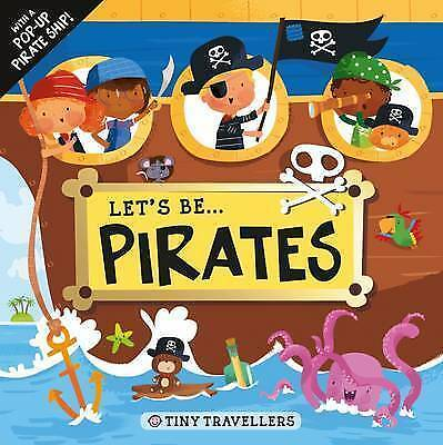"""VERY GOOD"" Let's be...Pirates (Tiny Travellers), Roger Priddy, Book"
