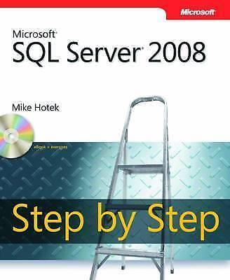 Microsoft(R) SQL Server(R) 2008 Step by Step (Step by Step Developer)