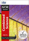 GCSE Combined Science Higher Exam Practice Workbook, with Practice Test Paper (Letts GCSE 9-1 Revision Success) by Letts GCSE (Paperback, 2016)