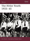 The Hitler Youth 1933-45 by Alan Dearn (Paperback, 2006)