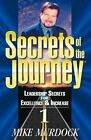 Secrets of the Journey, Volume 1 by Mike Murdoch (Paperback / softback, 1997)
