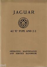 Jaguar E Type 4.2 Litre Series 1 Tourer and 2+2 Owners Handbook *NEW