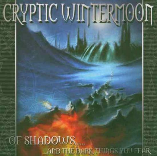 Cryptic Wintermoon - Of Shadows... CD #G21515