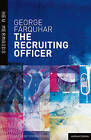 The Recruiting Officer by George Farquhar (Hardback, 2011)