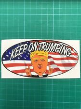 Keep On Trumping Bumper Sticker Toolbox car Window sticker Decal Donald Trump