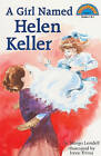 A Girl Named Helen Keller by Margo Lundell (Hardback, 1995)