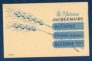 Buvard - Les 3 Farines Jacquemaire - Blédine Diase Blédine Second Age 812hfc3f-08003205-296997995