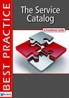 The Service Catalog: A Practitioner Guide by Mark O'Loughlin (Paperback, 2010)