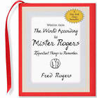 Wisdom: World According to Mr. Rogers by Fred Rogers (Hardback, 2006)