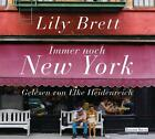 Immer noch New York von Lily Brett (2014)